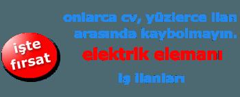 Elektrik Ustası - Elektrik İş İlanları
